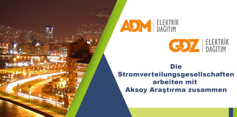 Die Stromverteilungsgesellschaften arbeiten mit Aksoy Araştırma zusammen