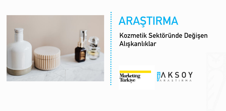 Kozmetik Sektörü Araştırmamız Marketing Türkiye Dergisi'nde